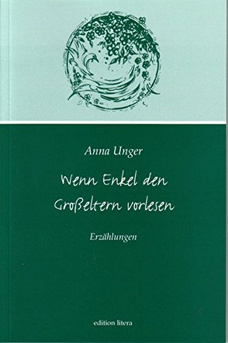 Wenn Enkel den Großeltern vorlesen: Erzählungen (edition litera)