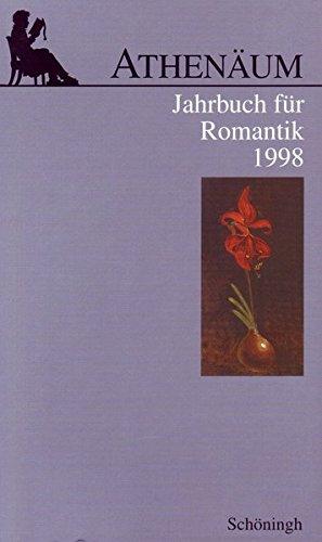 Athenäum, Jahrbuch für Romantik, 1998