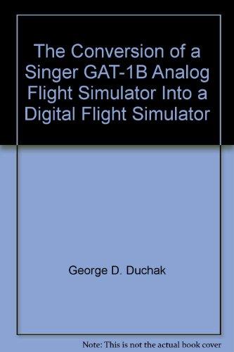 the-conversion-of-a-singer-gat-1b-analog-flight-simulator-into-a-digital-flight-simulator