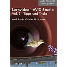 Avid Studio Lernvideo - Tipps und Tricks - Vol. 3: Avid Studio Tipps und Tricks Videoanleitungen und Tutorials
