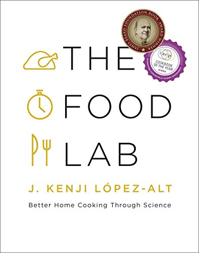 The Food Lab: Better Home Cooking Through Science (English Edition) -