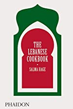 The Lebanese Cookbook de Salma Hage
