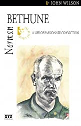 Norman Bethune (Quest Library (Xyz Publishing))