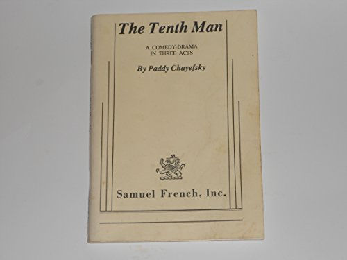 The Tenth Man (A Comedy-Drama In Three Acts)