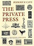 The Private Press by Roderick Cave (1983-10-03)