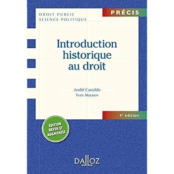Introduction historique au droit - 4e éd.: Précis