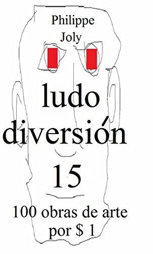 LUDO DIVERSION 15: 100 OBRAS DE ARTE POR 1