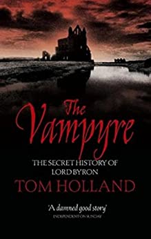 The Vampyre by [Holland, Tom]