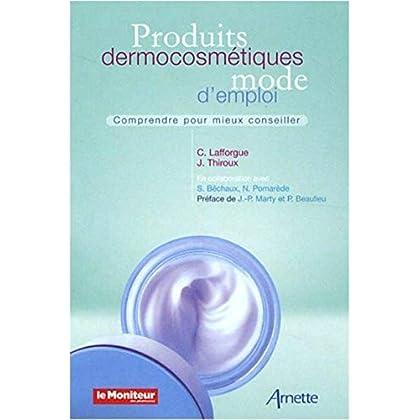 Produits dermocosmétiques : Mode d'emploi