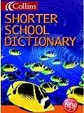 Collins Children's Dictionaries – Collins Shorter School Dictionary