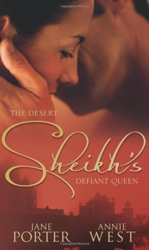The Desert Sheikh's Defiant Queen (Mills & Boon Special Releases)