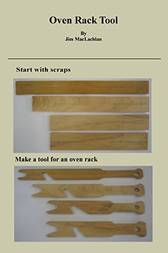 Oven Rack Tool Plans (English Edition) (Tools Mit Holz-rack)