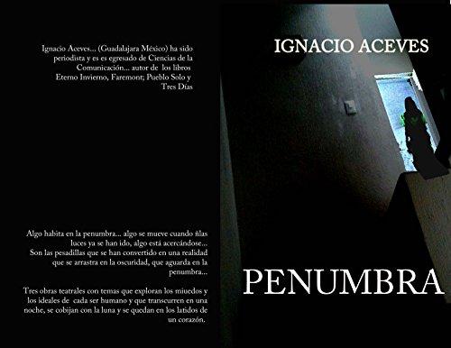 PENUMBRA: DIOS NO ESTÁ AQUI por Ignacio Aceves
