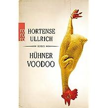 Hühner Voodoo