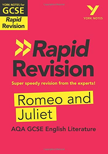 York Notes for AQA GCSE (9-1) Rapid Revision: Romeo and Juliet