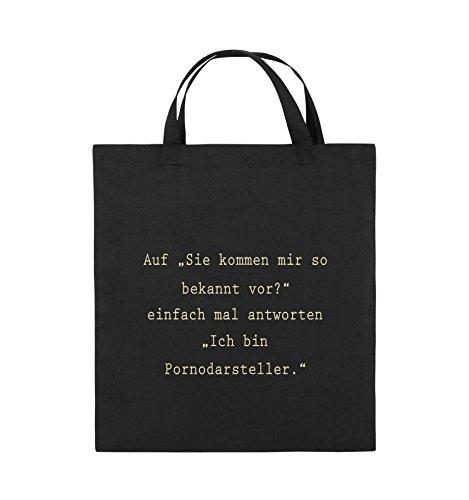Comedy Bags - Sie kommen mir so bekannt vor? - Ich bin Pornodarsteller - Jutebeutel - kurze Henkel - 38x42cm - Farbe: Schwarz / Silber Schwarz / Beige
