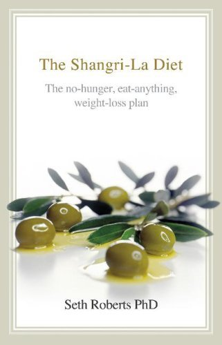 the-shangri-la-diet-the-no-hunger-eat-anything-weight-loss-plan-by-seth-roberts-11-jan-2007-hardcove