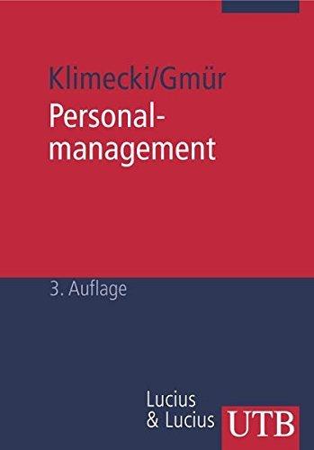 Personalmanagement: Funktionen, Strategien, Entwicklungsperspektiven. Grundwissen der Ökonomik: Betriebswirtschaftslehre by Rüdiger G. Klimecki (2001-01-01)