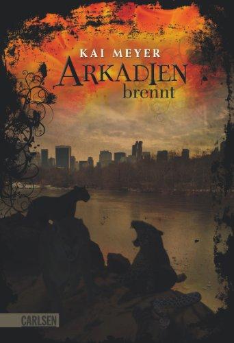 Buchseite und Rezensionen zu 'Arkadien-Reihe, Band 2: Arkadien brennt' von Kai Meyer