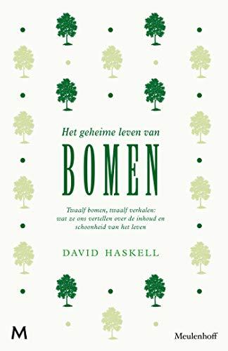 Het Geheime Leven Van Bomen Dutch Edition Ebook David