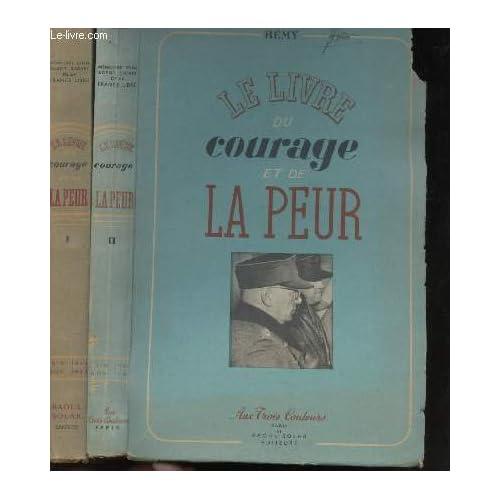 Le livre du courage et de la peur juin 1942-novembre 1943. préface de joseph kessel