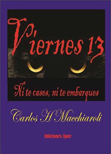 Viernes 13: Ni te cases, ni te embarques por Carlos Macchiaroli