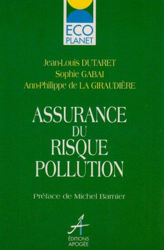 L'assurance du risque pollution par Collectif