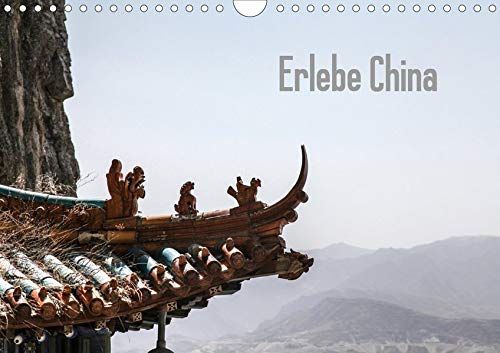 Erlebe China (Wandkalender 2020 DIN A4 quer)