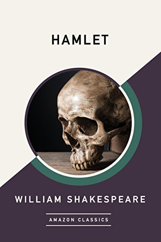 Hamlet (AmazonClassics Edition) (English Edition) por William Shakespeare