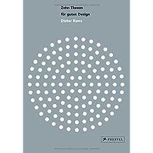 Zehn Thesen für gutes Design: Dieter Rams