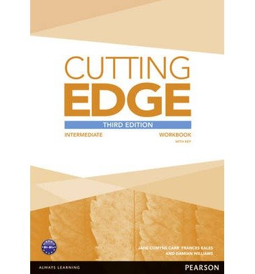 [(Cutting Edge: Intermediate Workbook with Key)] [ By (author) Damian Williams, By (author) Sarah Cunningham, By (author) Peter Moor ] [January, 2014]