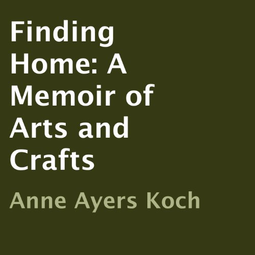 finding-home-a-memoir-of-arts-and-crafts