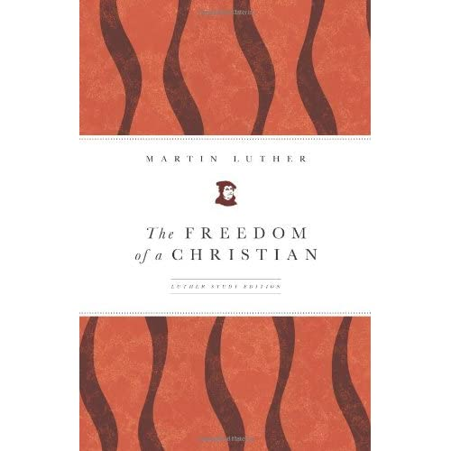 [(The Freedom of a Christian)] [By (author) Martin Luther ] published on (September, 2008)