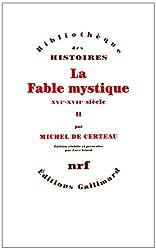La Fable mystique (Tome 2): (XVIe-XVIIe siècle)