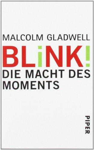 Buchseite und Rezensionen zu 'Blink!: Die Macht des Moments' von Malcolm Gladwell