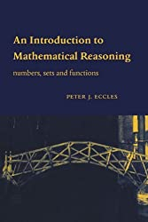 An Introduction to Mathematical Reasoning: Numbers, Sets and Functions by Peter J. Eccles (1998-01-28)