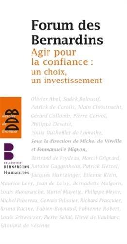 Agir pour la confiance: un choix, un investissement par Michel de Virville