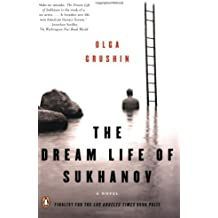 The Dream Life of Sukhanov by Olga Grushin (2007-01-30)