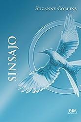 Sinsajo (INFANTIL Y JUVENIL) - 9788492966813