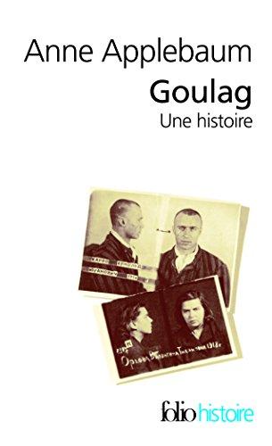 Goulag: Une histoire par Anne Applebaum