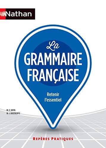 Reperes pratiques: La grammaire francaise (Repères Pratiques) por Collectif
