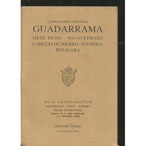 Guadarrama : Siete Picos, Navacerrada, Peñalara, Cabezas de Hierro : Cordillera Central : mapa topográfico