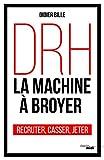 DRH, la machine à broyer - Cherche Midi - 15/03/2018