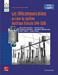 Les télécommunications au coeur du système électrique français : 1946-2000