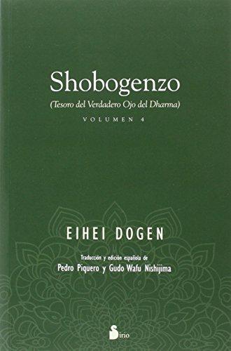 Shobogenzo (4) (Tesoro Del Verdadero Ojo Del Dharma) por Eihei Dogen