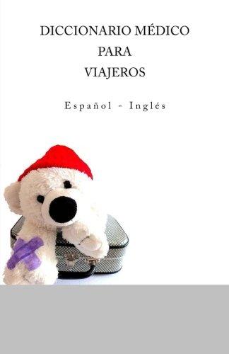 Diccionario Medico para Viajeros: Espanol - Ingles por Edita Ciglenecki