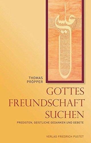 gottes-freundschaft-suchen-predigten-geistliche-gedanken-und-gebete