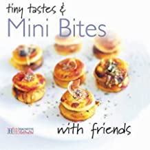 Tiny Tastes and Mini Bites (With Friends) by Thierry Roussillon (2003-10-15)