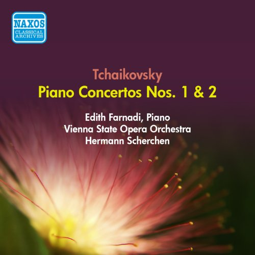 Tchaikovsky, P.I.: Piano Concertos Nos. 1 and 2 (Farnadi, Vienna State Opera Orchestra, Scherchen) (1954)