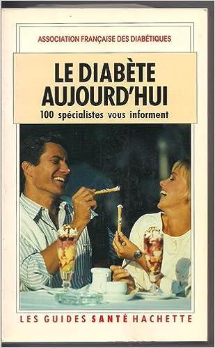 En ligne Le diabète aujourd'hui 100 spécialistes vous informent. pdf ebook